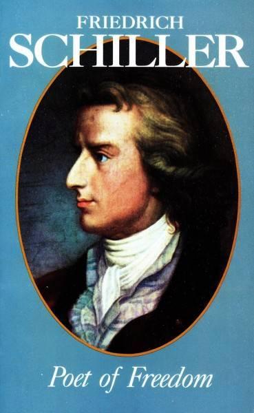 Иоганн фридрих фон шиллер (1759-1805) — краткая биография, жизнь и творчество немецкого поэта