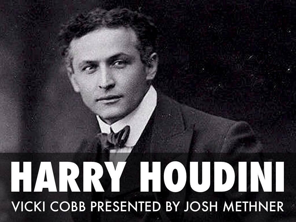 Гарри гудини: биография, факты, фото великого иллюзиониста