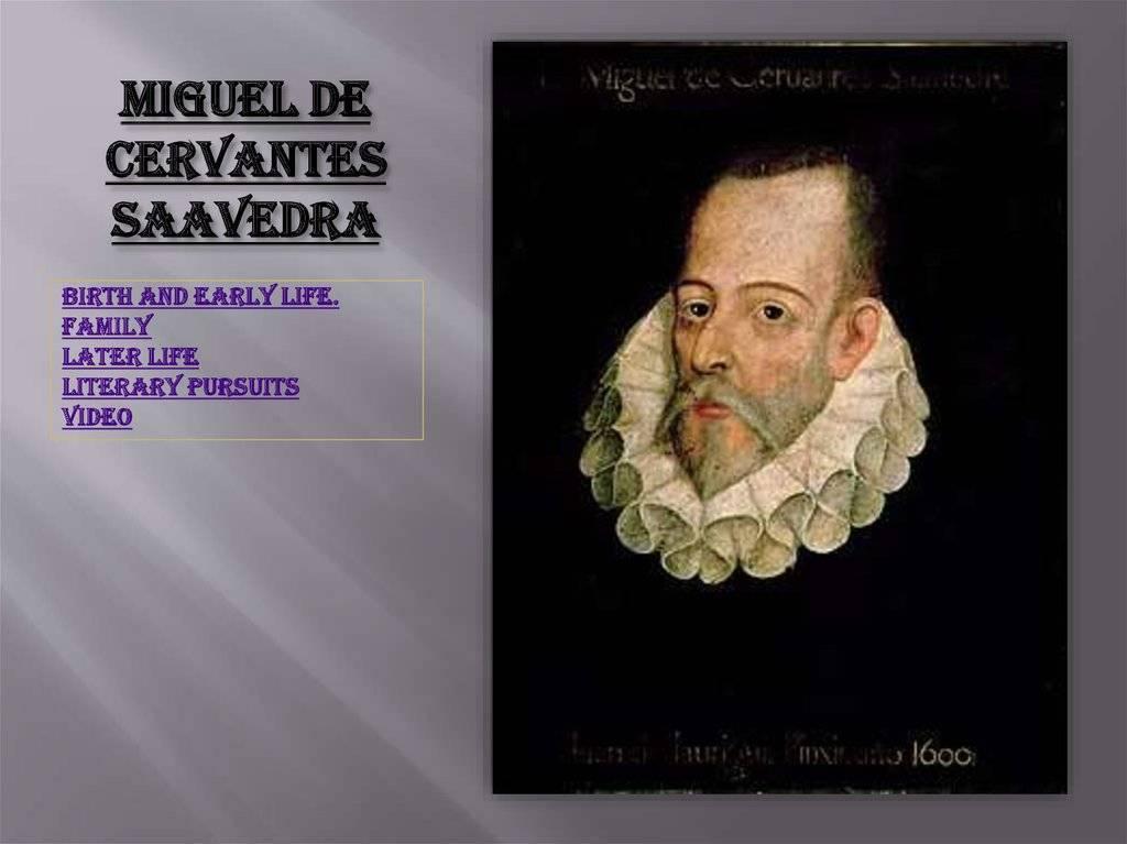 Сервантес, биография, творчество