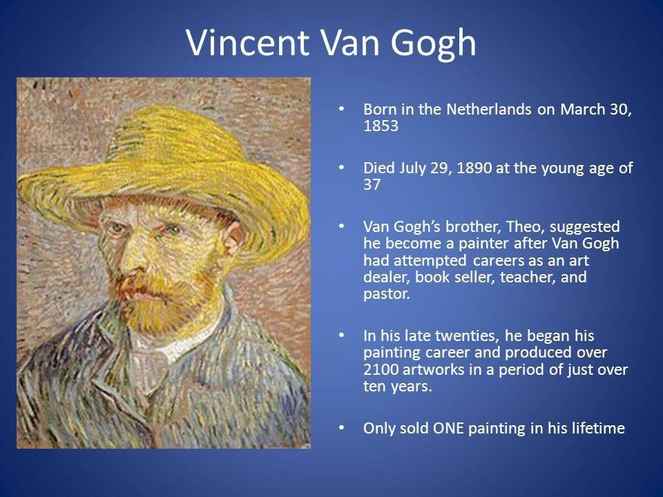 Винсент ван гог - биография, информация, личная жизнь