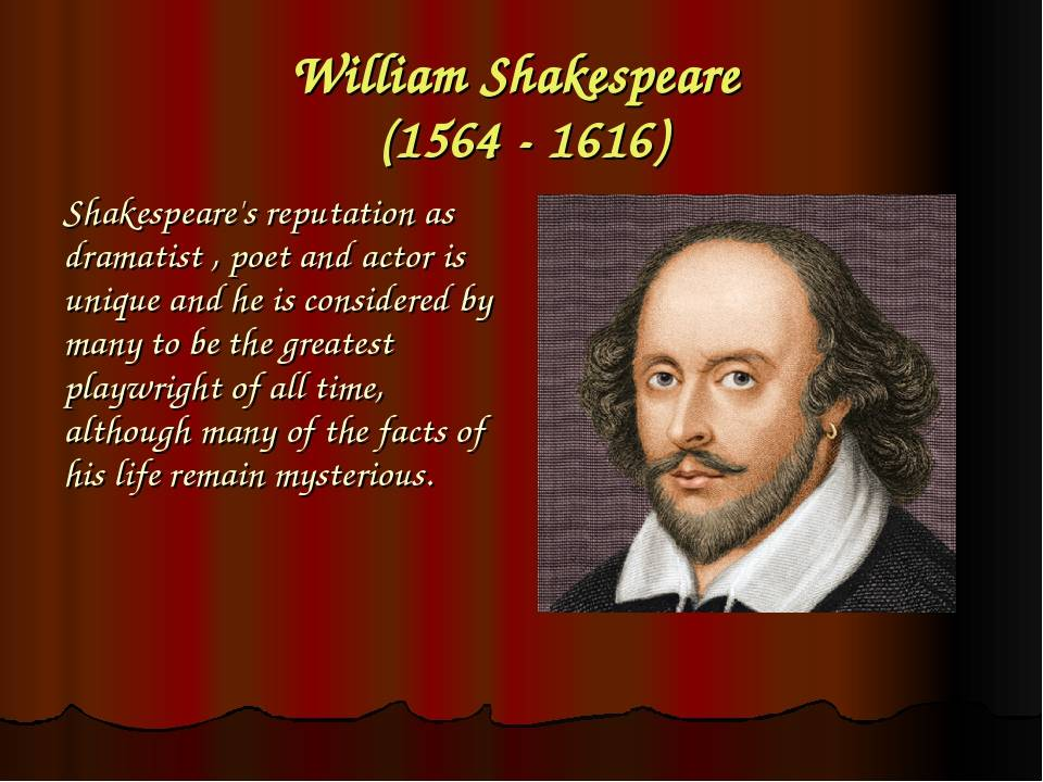 Биография уильяма шекспира: кто такой, где родился, где жил, чем известен — история жизни английского поэта и драматурга — perstni.com