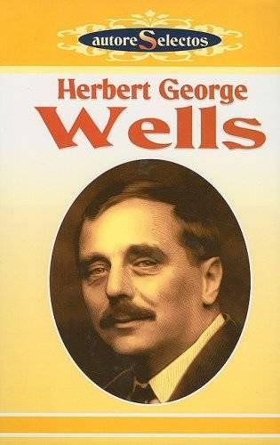 Герберт уэллс - биография, информация, личная жизнь