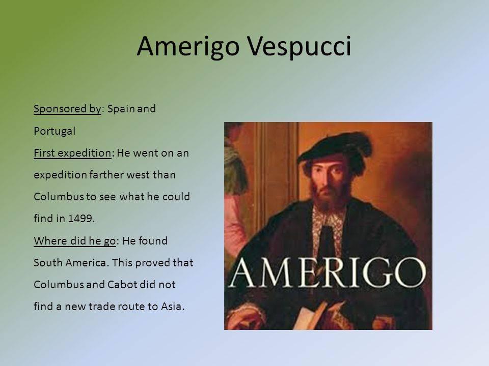 Америго веспуччи (amerigo vespucci) - биография, информация, личная жизнь