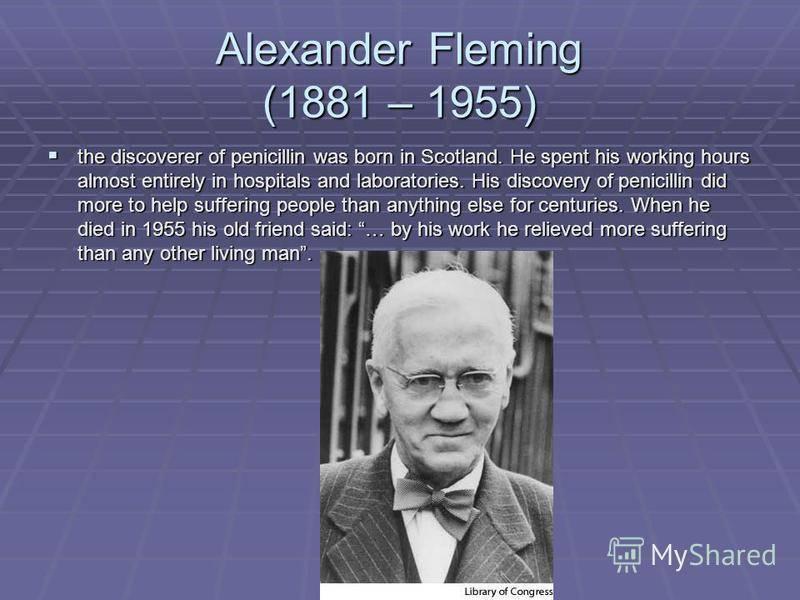 Основные даты жизни и деятельности александра флеминга
