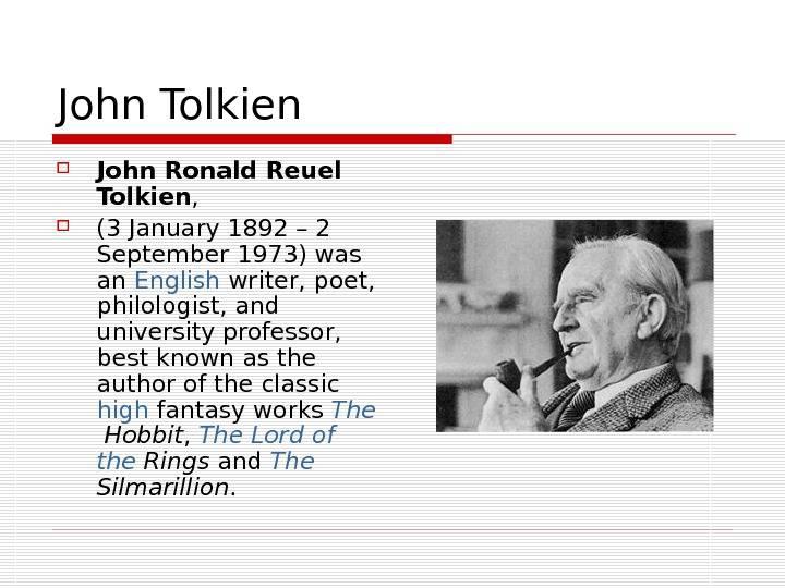 Биография джона рональда руэла толкина: детство, творческий путь, личная жизнь