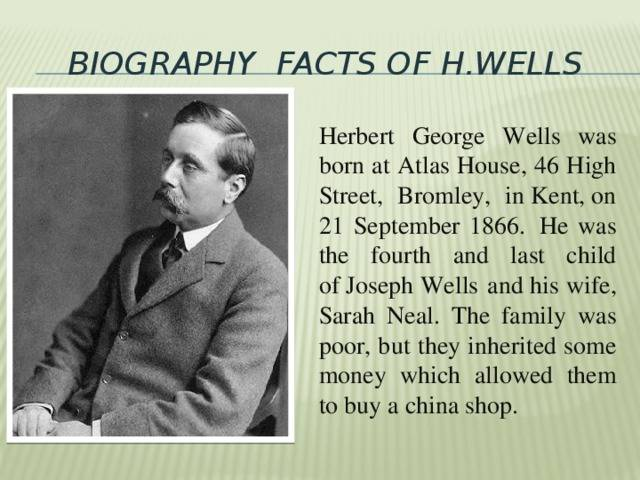 Писатель герберт уэллс - биография фантаста, книги, лучшие произведения   herbert wells - фото, видео