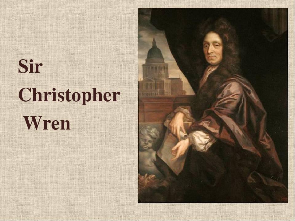 Кристофер рен: биография, творчество, карьера, личная жизнь
