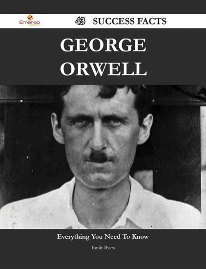 Джордж оруэлл краткая биография