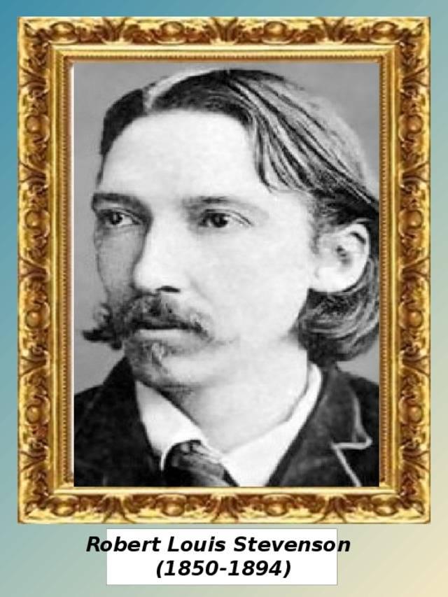Роберт стивенсон - биография и интересные факты о писателе